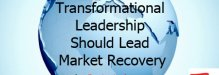 Team Terrie - Transformational Leadership Should Lead Market Recovery